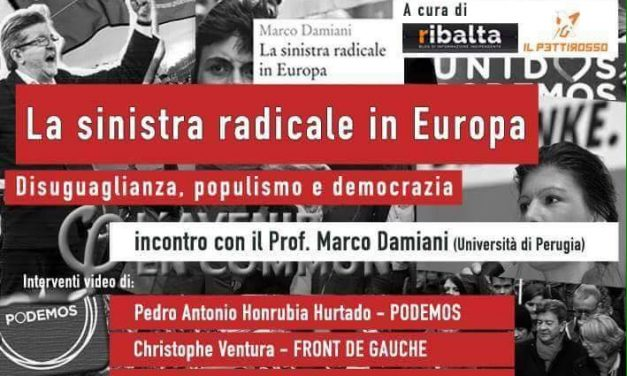 La sinistra radicale in Europa | Incontro con Marco Damiani | Terni