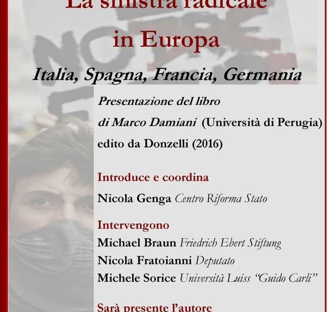 La sinistra radicale in Europa. Presentazione del libro di Marco Damiani